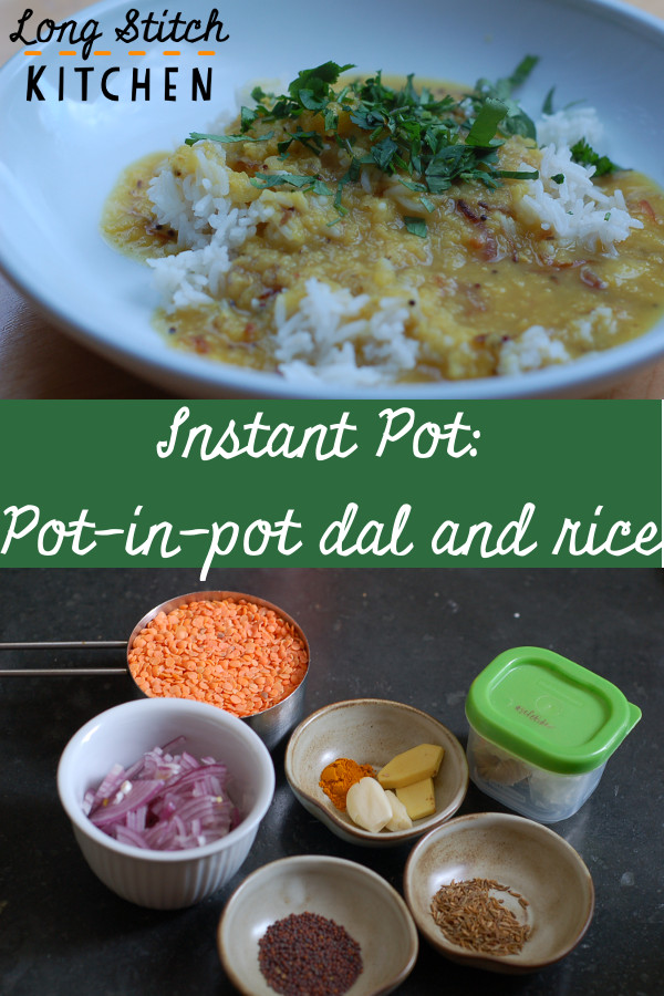 InstantPot Pot in pot dal and rice pinterest