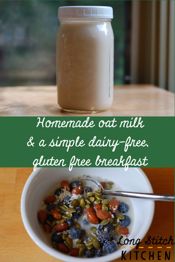 Oat milk and simple dairy-free gluten-free breakfast